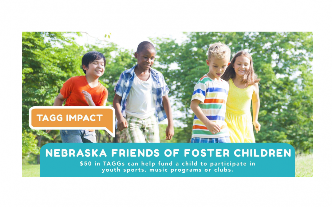 TAGG Impact: Nebraska Friends of Foster Children