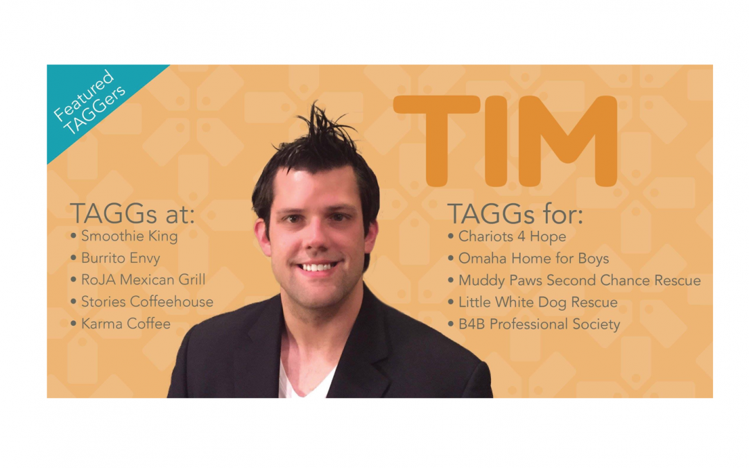 Meet Our Featured TAGGer: Tim