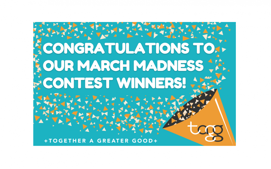 And the winners of the March Madness Contest are…