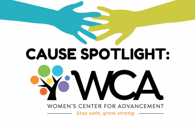 Cause Spotlight: WCA (Women's Center For Advancement)