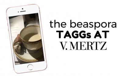 The Beaspora TAGGs at V. Mertz