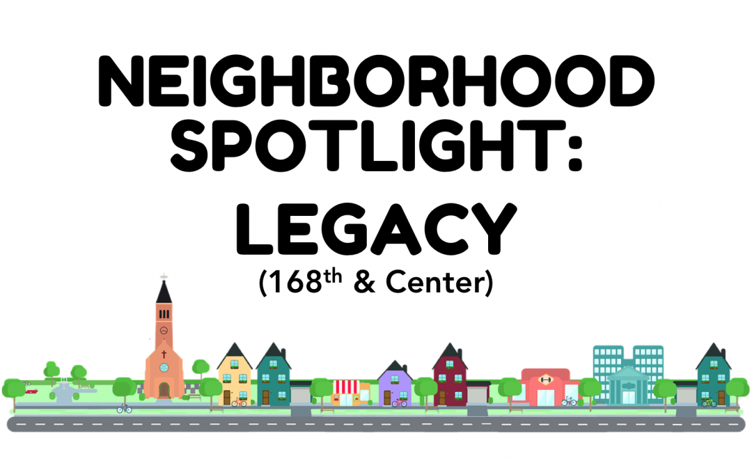 Neighborhood Spotlight: Legacy