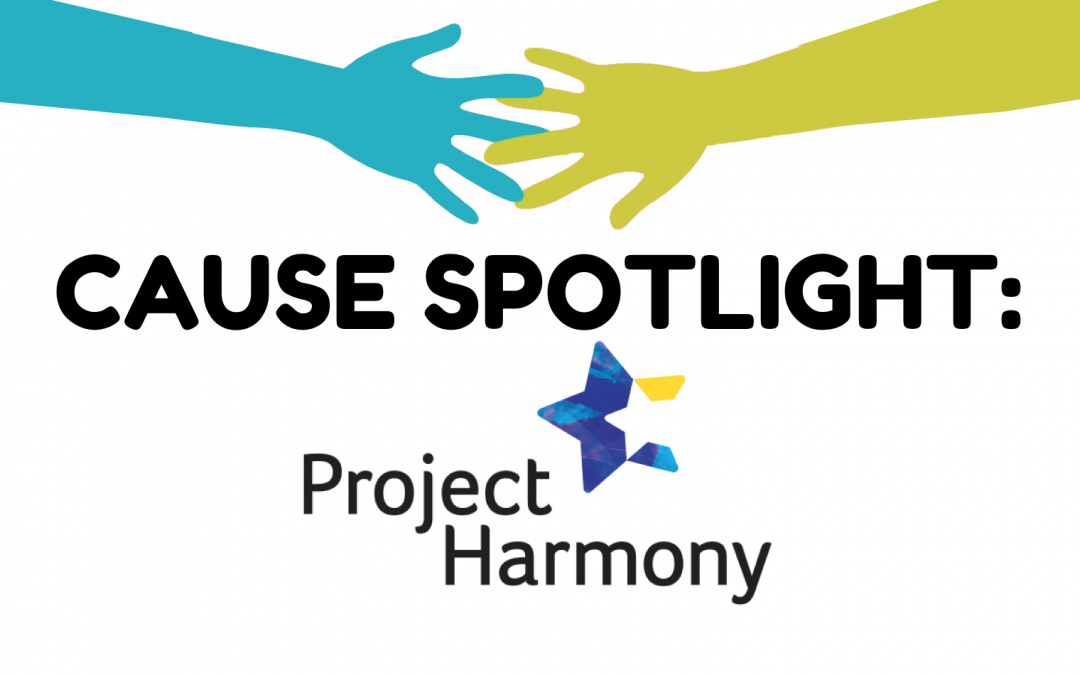 Cause Spotlight: Project Harmony